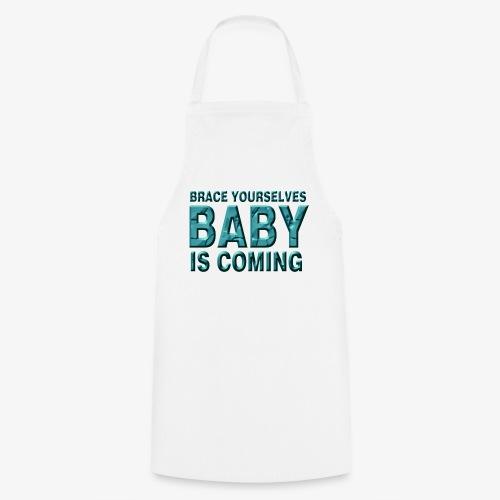 Baby is coming - Delantal de cocina