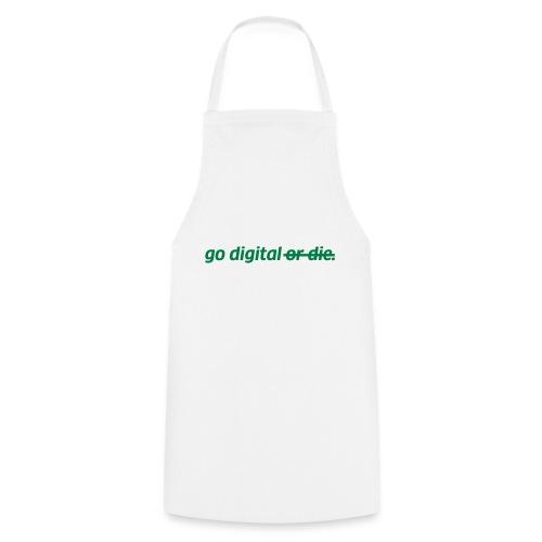 go digital or die - Kochschürze