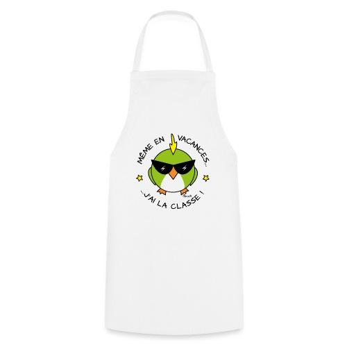 Oiseau Lunettes, Cadeau Instit, J'ai la Classe - Tablier de cuisine