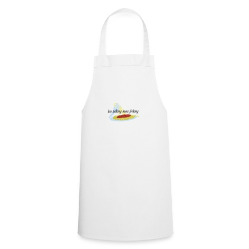 less talking more forking - Cooking Apron