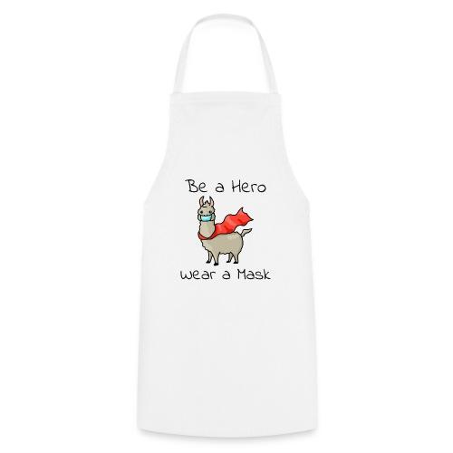 Sei ein Held, trag eine Maske! - Kochschürze