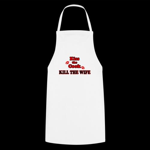 Kiss the Cook, kill the Wife - Kochschürze