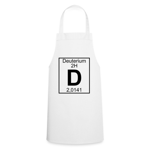 D (Deuterium) - Element 2H - pfll - Cooking Apron