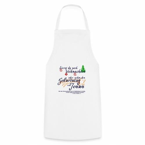 Geburtstag von Jesus - Kochschürze