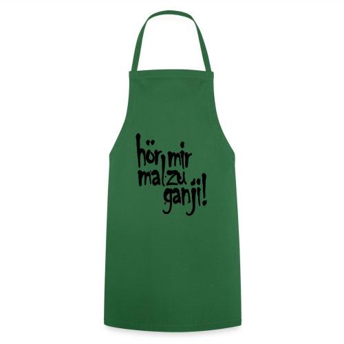 Ganji 2.0 / Der Kultspruch für deine Tasse & mehr - Kochschürze