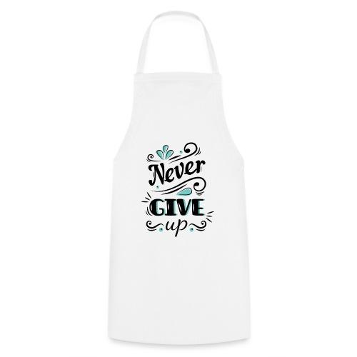 Nunca te rindas - Delantal de cocina