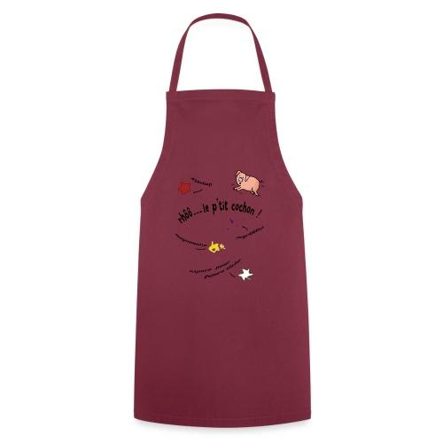 Rhoo le ptit cochon ! (version pour fond blanc) - Tablier de cuisine