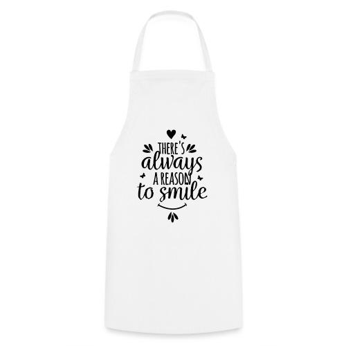 Siempre hay una razón para sonreír - Delantal de cocina