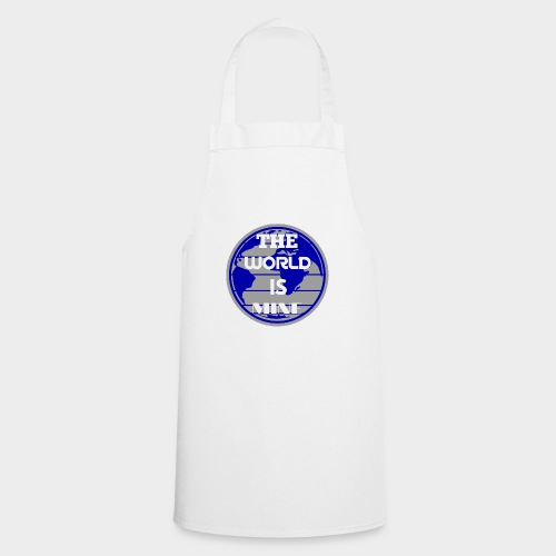 The World is mine - Cooking Apron