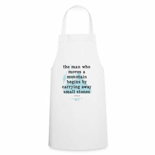 Confucius` Quote - The man who moves a mountain - Cooking Apron