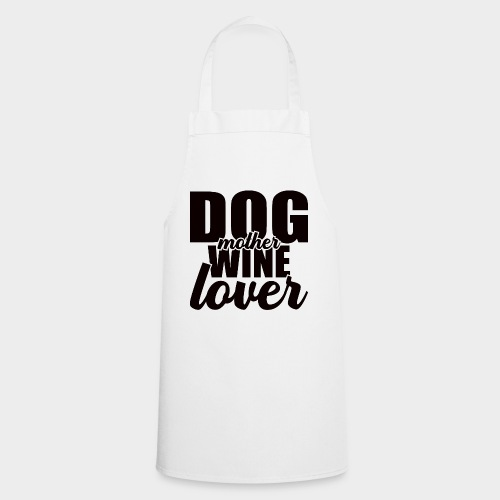 DOG MOTHER WINE LOVER - Kochschürze