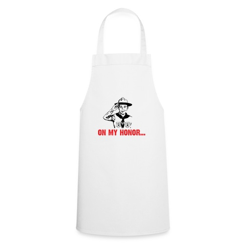 On my Honor ... - Cooking Apron