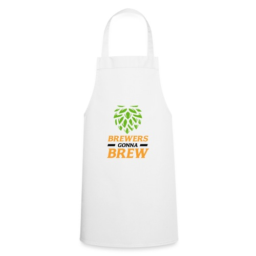 Brewers gonna brew! - Brauer gift idea - Cooking Apron