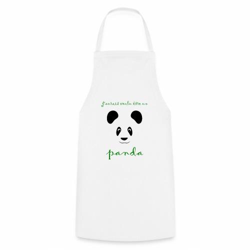 J'aurais voulu être un panda - Cooking Apron