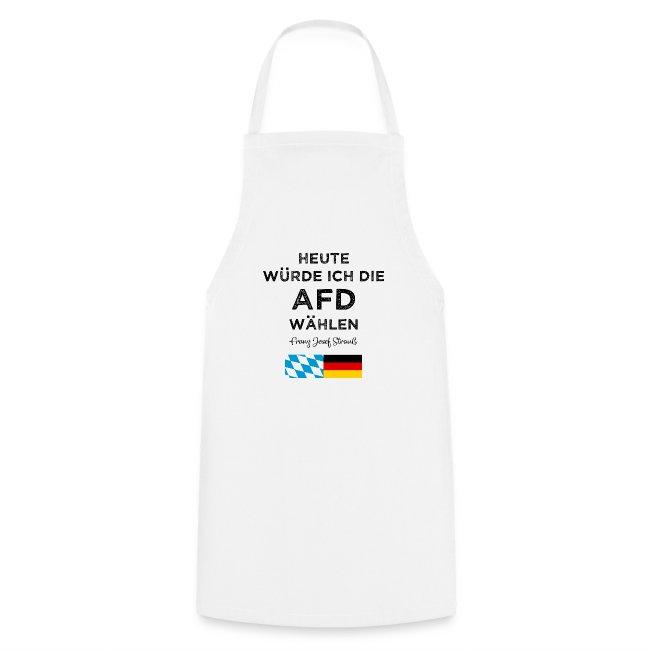 Heute würde ich die AfD wählen. Franz Josef Strauß