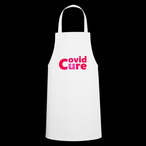 Covid Cure [IMPACT COLLECTION] - Cooking Apron
