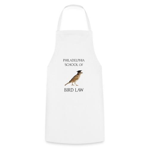 Philadelphia School of Bird Law - Cooking Apron