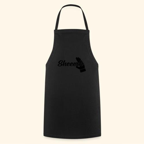 SHEEESH Yeah Cool Swag - Kochschürze