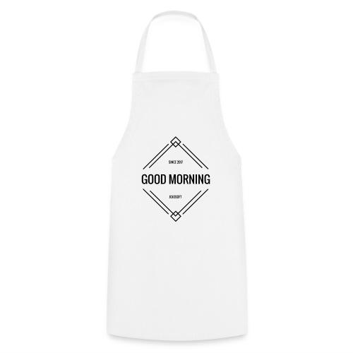 GOOD MORNING - Kochschürze