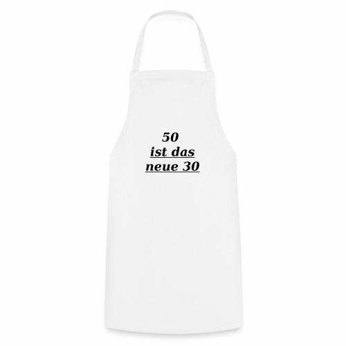 T-Shirt zum 50. Geburtstag Herren 30 - Kochschürze