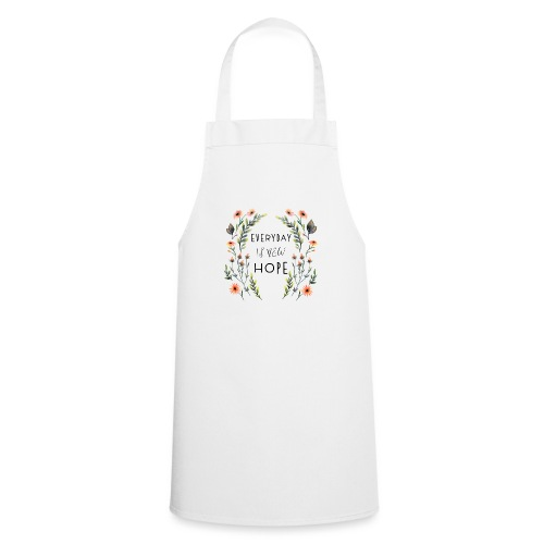 EVERY DAY NEW HOPE - Cooking Apron