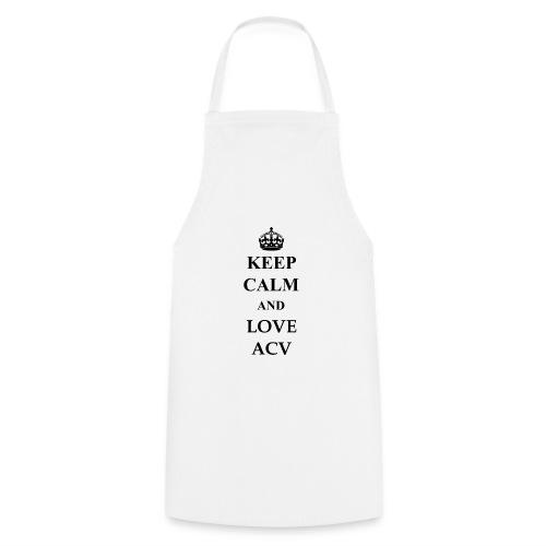 Keep Calm and Love ACV - Kochschürze