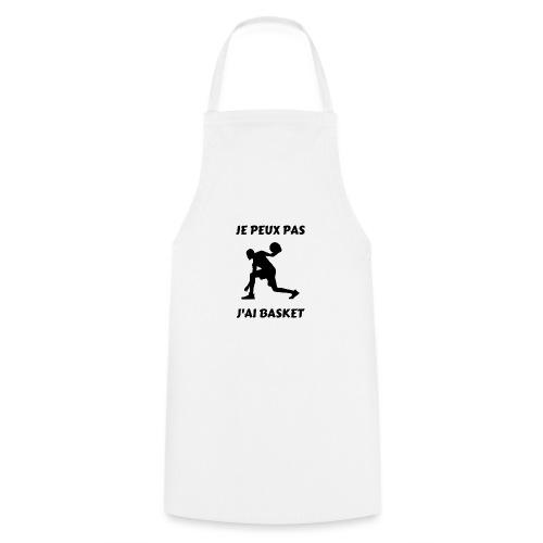 t-shirt basket je peux pas j'ai basket - Tablier de cuisine