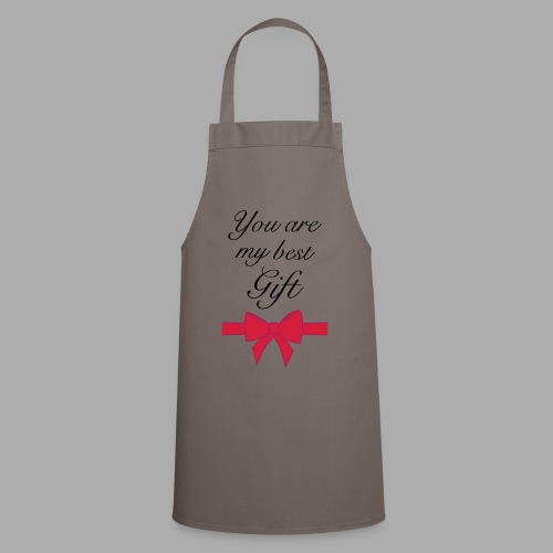 you are my best gift - Cooking Apron