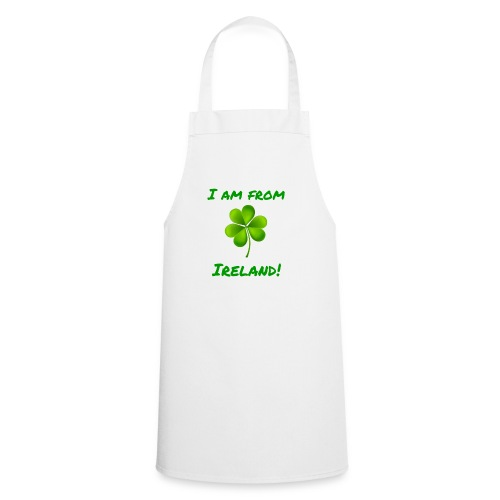 I am from Ireland - Cooking Apron