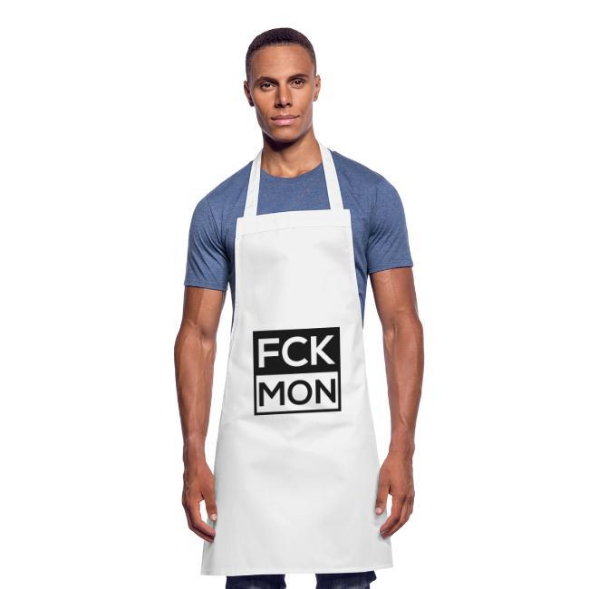 FCK MON - Fuck Monday