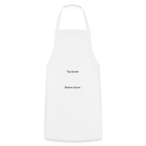 Top Secret / Bottom Secret - Cooking Apron