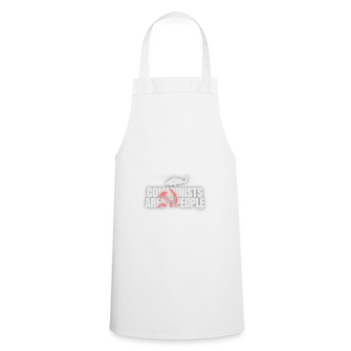 Communists aren't People (White) - Cooking Apron