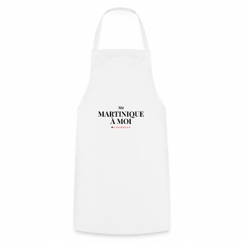 Ma Martinique à Moi - Tablier de cuisine