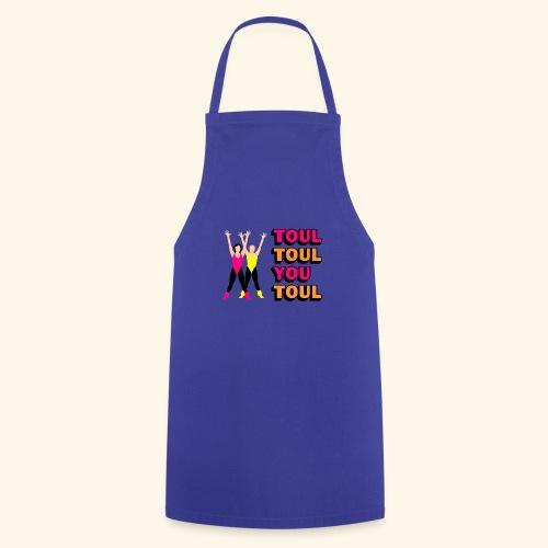 Toul Toul You Toul - Tablier de cuisine