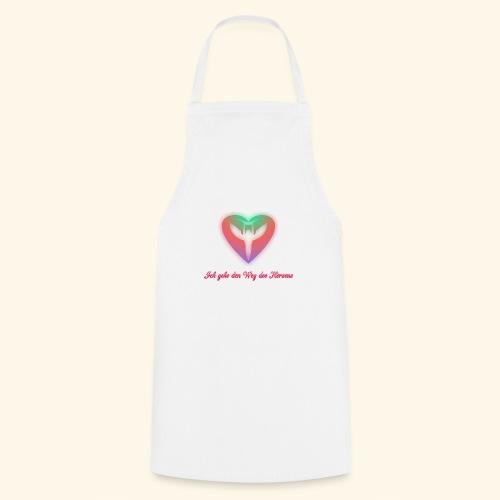 Ich gehe den Weg meines Herzens - Kochschürze