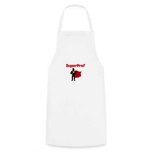 t-shirt prof je suis superprof - Tablier de cuisine