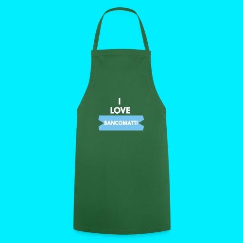 I LOVE BANCOMATTI Ver BIANCA - Grembiule da cucina