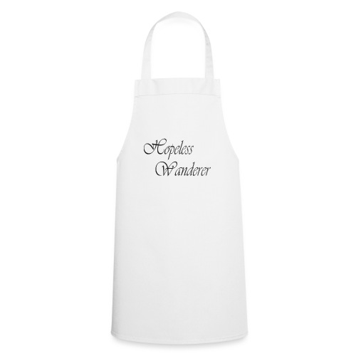 Hopeless Wanderer - Wander text - Cooking Apron