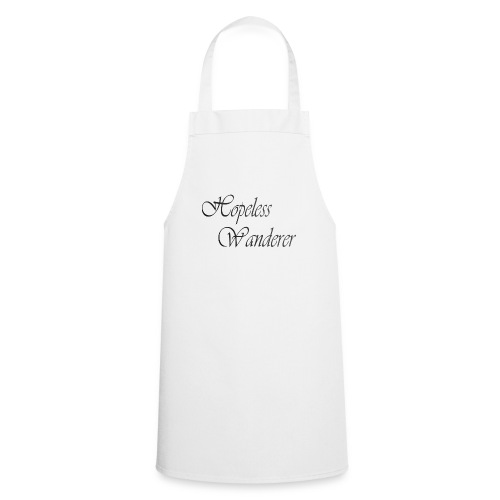 Hopeless Wanderer - Wander text - Cooking Apron