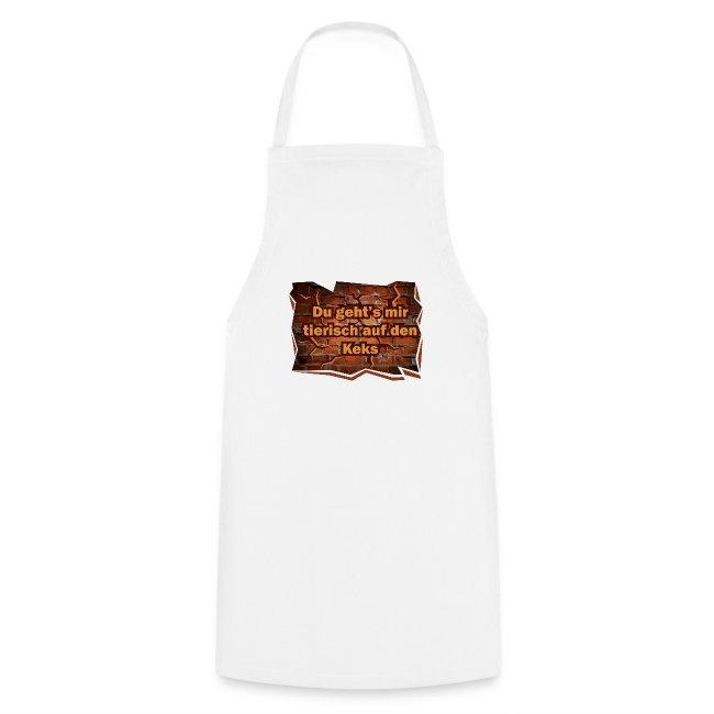 Du Gehts Mir Tierisch Auf Den Keks Spruch Sprüche Kochschürze