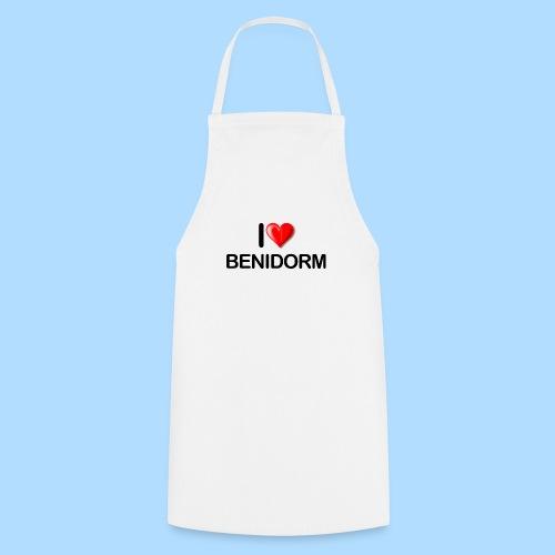 I love benidorm - Cooking Apron