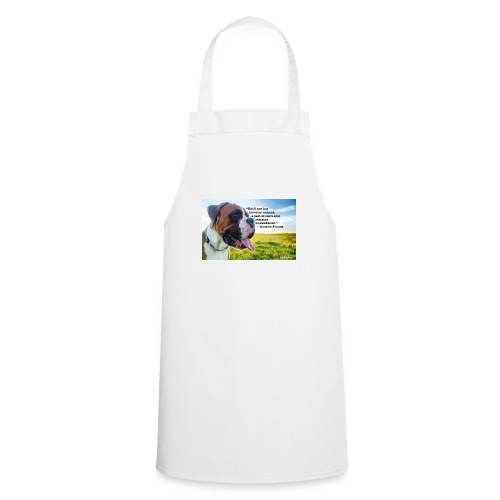 Until one has loved an animal - Cooking Apron