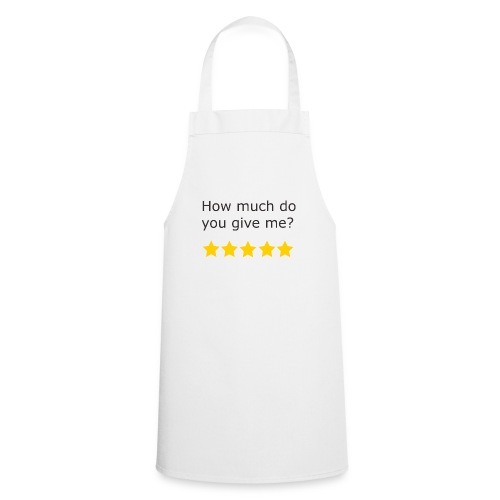How much do you give me? - Tablier de cuisine