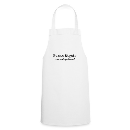 Human Rights are not optional - Cooking Apron