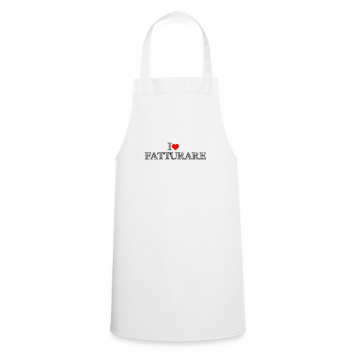 I love FATTURARE - Grembiule da cucina