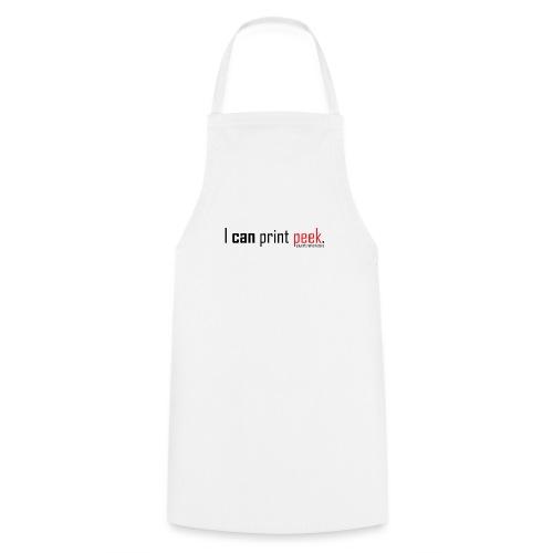 I can print peek. - Cooking Apron