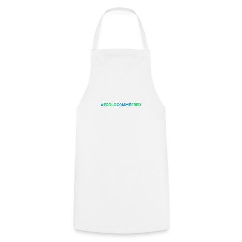 ecolocommefred - Tablier de cuisine