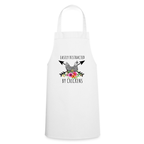 Easily Distracted By Chickens - Cooking Apron