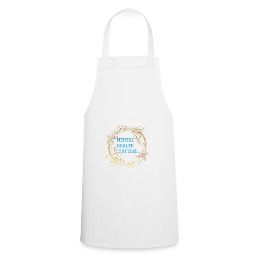 Mental Health Matters - Cooking Apron