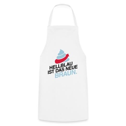 Das neue Braun #fckafd - Kochschürze